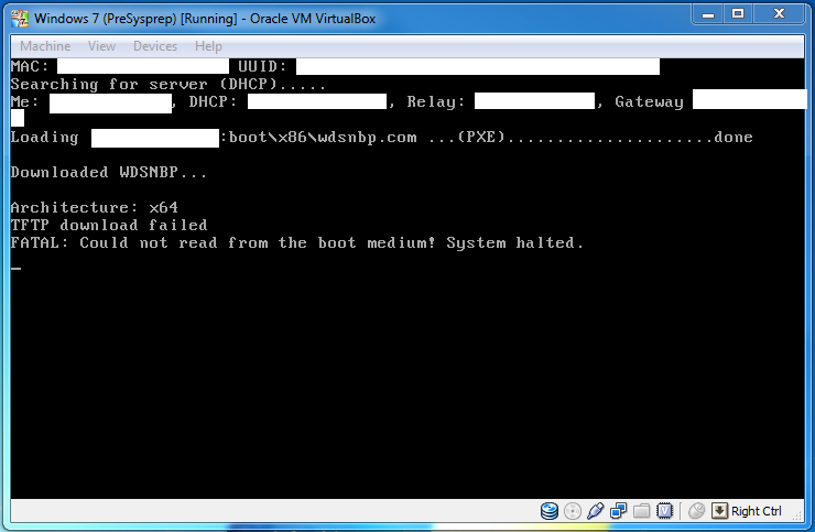 Downloaded WDSNBP...  Architecture: x64   TFTP download failed   FATAL: Could not read from the boot medium!  System halted.
